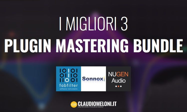 i-migliori-3-plugin-mastering-bundle