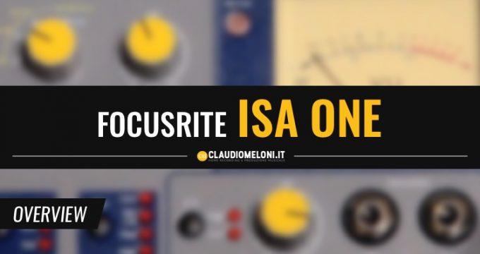 Focusrite ISA One - Premplificatore TOP per l'Home Recording