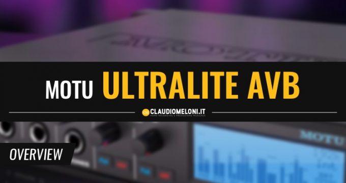 L ultima Scheda Audio arrivata in casa MOTU - UltraLite AVB