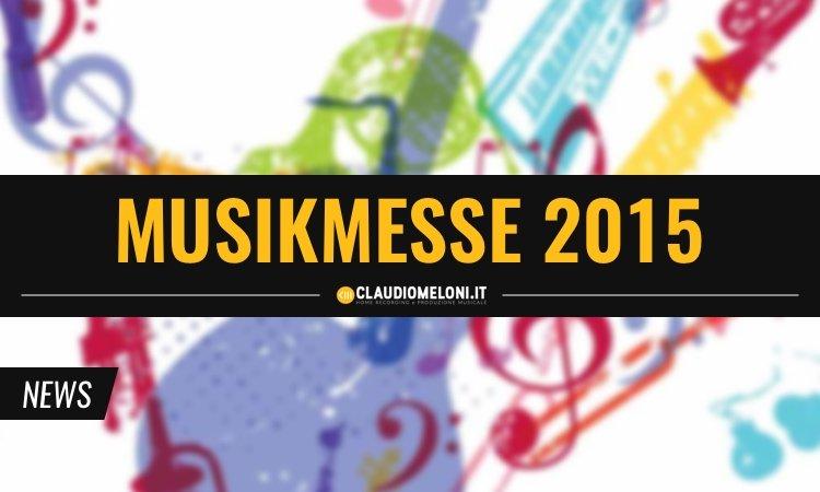 Le 5 più interessanti novità dal Musikmesse 2015