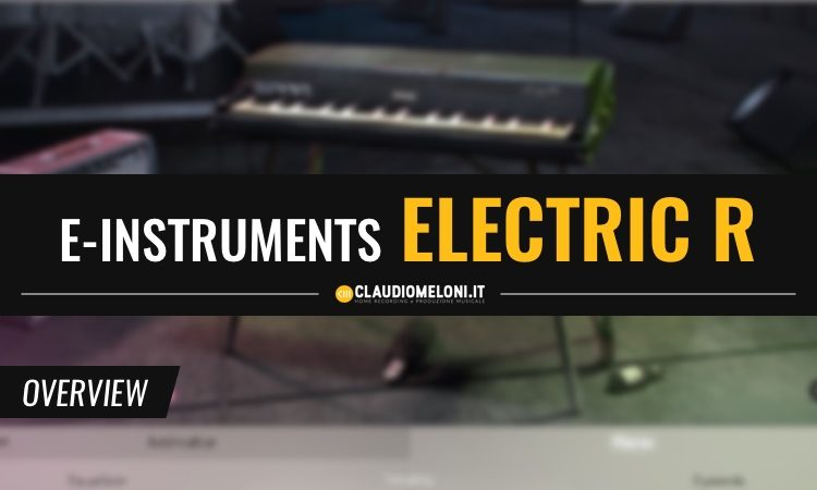 Session Keys Electric R - Il Fender Rhodes secondo e-Instruments