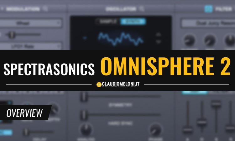 Spectrasonics Omnipshere 2 - Il virtual synth che accontenta tutti
