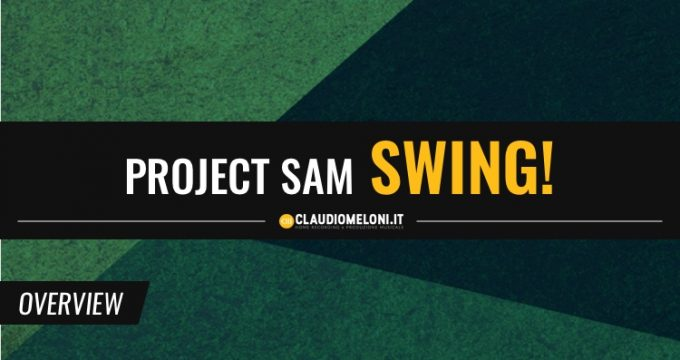 Scrivere un brano per Big Band in 5 minuti con ProjectSAM Swing