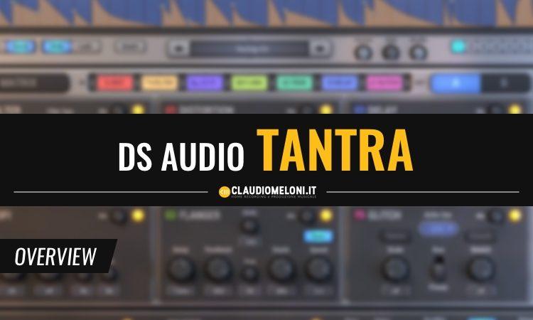 Tantra - Plugin multi-effetto bello e facile da usare