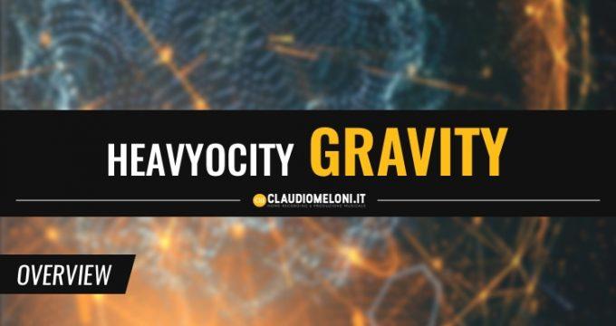 Scrivi Colonne Sonore Esagerate con Heavyocity Gravity