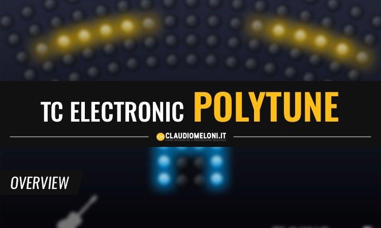 TC Electronic Polytune - Accordatore Plugin VST AU AAX