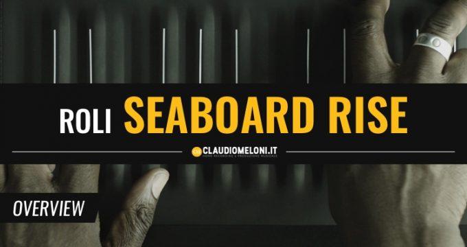 Seaboard Rise - Il rivoluzionario controller MIDI di Roli