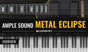 ample metal eclipse la migliore chitarra metal vst claudio meloni producer compositore. Black Bedroom Furniture Sets. Home Design Ideas