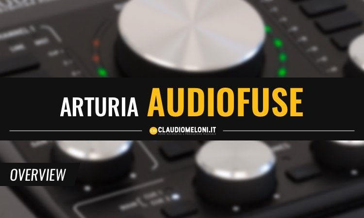 AudioFuse - La prima Scheda Audio USB di Arturia