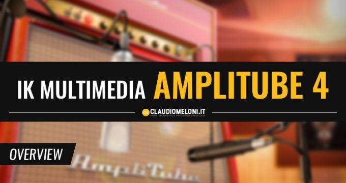 IK Multimedia AmpliTube 4 - Emulazioni per Chitarra e Basso orgoglio nazionale