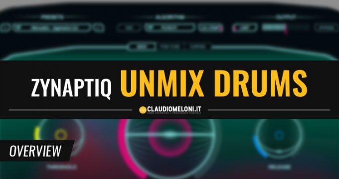 Come Enfatizzare o Rimuovere la Batteria da qualsiasi Brano con UNMIX DRUMS