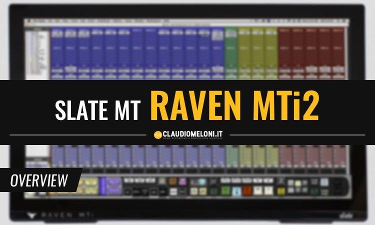 Raven MTi2 - Il Controller DAW Touch da 27 pollici