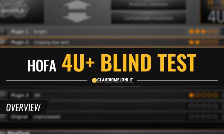 HOFA Blind Test - il Modo Migliore per Scegliere un Plugin Audio