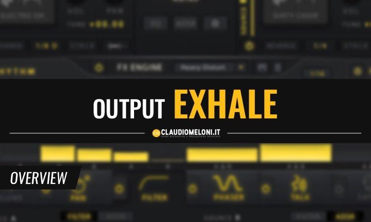 Output Exhale - Voci per Produzioni Moderne