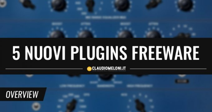 5 Nuovi Plugins Freeware