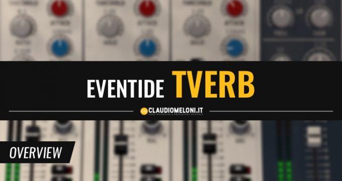 Eventide Tverb - Ricrea il sound di David Bowie