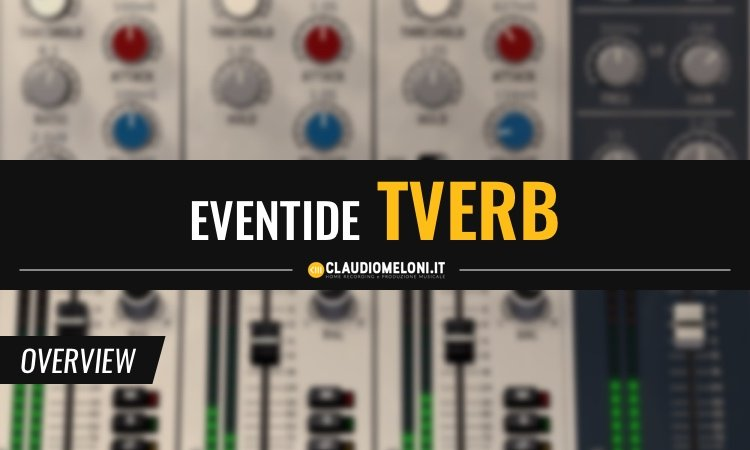 Eventide Tverb - Ricrea il sound di David Bowie