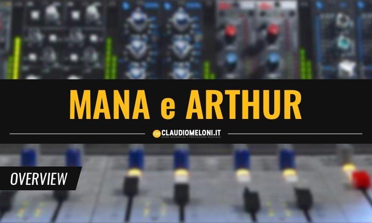Mana e Arthur - 2 Nuovi Mixer Modulari