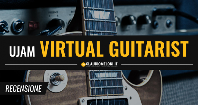 UJAM - Virtual Guitarist - Recensione