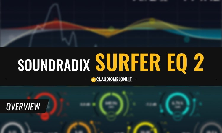 SoundRadix SurferEQ 2 - Equalizzatore che segue lo spartito