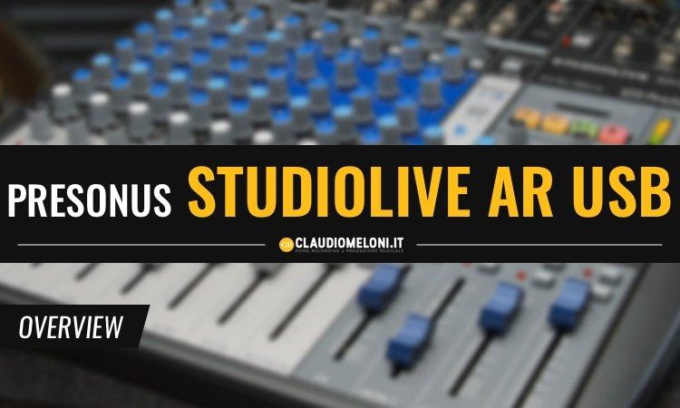 StudioLive AR USB - Mixer AnalogicI Digitali di Presonus