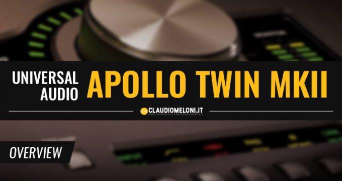 Apollo Twin MKII - La Migliore Scheda Audio per Windows e Mac