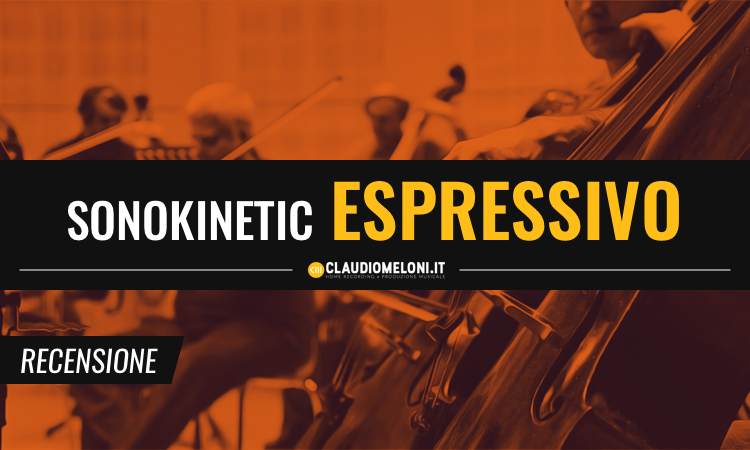 Sonokinetic Espressivo - Kontakt Library per Soundtrack Horror e Suspense