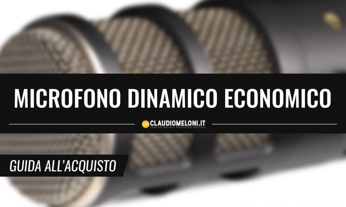 Microfono Dinamico Economico - a meno di 150€ - Guida Acquisto