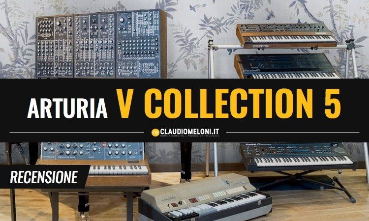 Arturia V Collection 5 Recensione