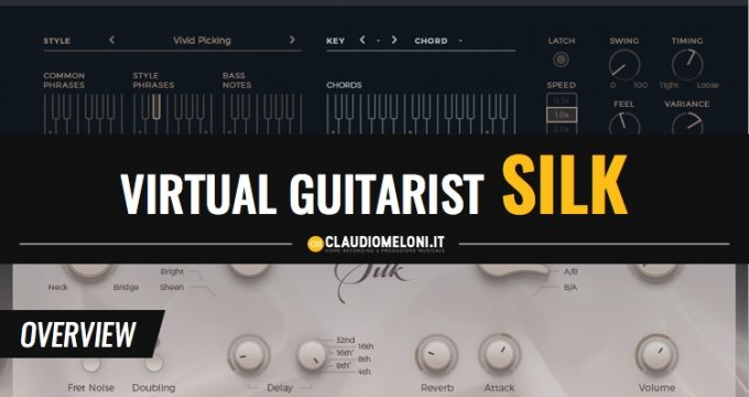 Virtual guitarist Silk - Overview