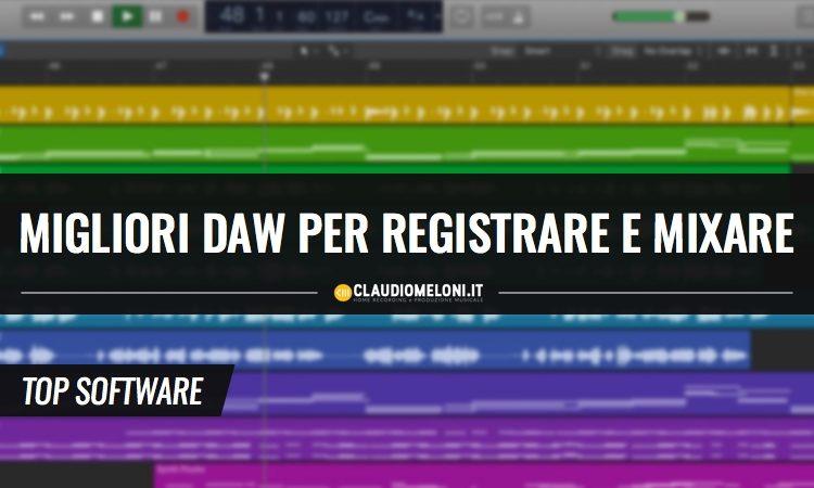 Le Migliori DAW Software per Registrazione e Mixaggio