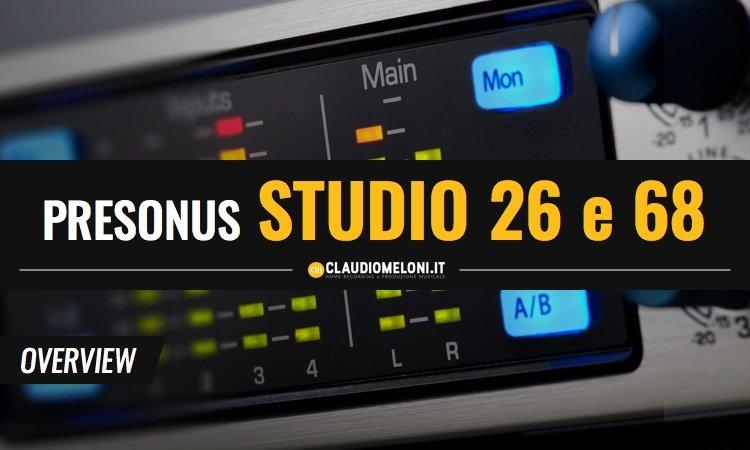 Le Nuove Schede Audio USB di Presonus Studio 26 e Studio 68
