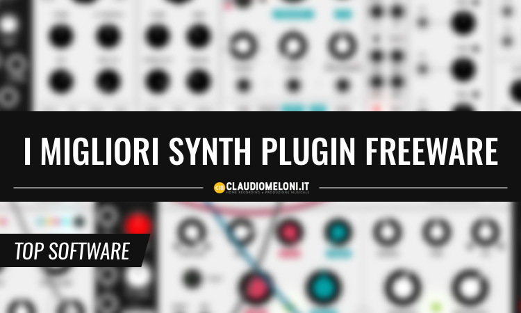 I Migliori Synth Plugin Freeware