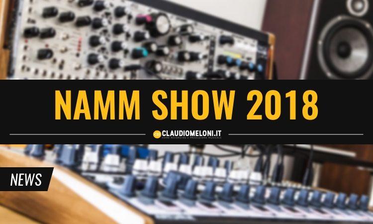NAMM Show 2018 - Novità
