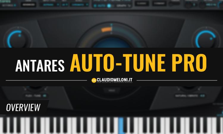Auto-Tune Pro - Il Software per Intonare la Voce di Antares