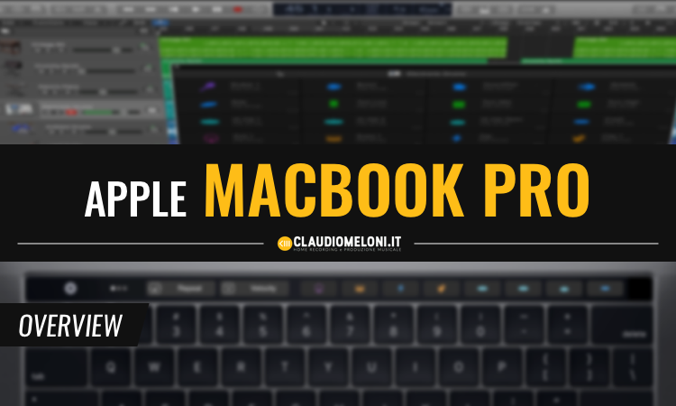 MacBook Pro - il Miglior Computer Portatile per la Produzione Musicale