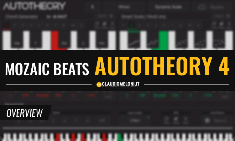 Mozaic Beats AutoTheory 4 - App per trovare Scale e Accordi per Produzioni Elettroniche