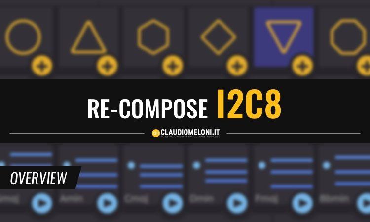 Re-Compose I2C8 - Semplice Plugin per Creare Progressioni di Accordi