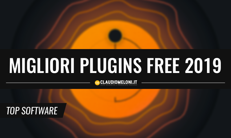 I Migliori Plugin Freeware del 2019 - VST AU AAX per Windows e Mac