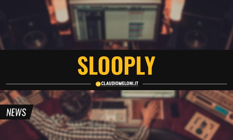 Slooply - Samples e Loops Royalty Free per Produzioni Elettroniche