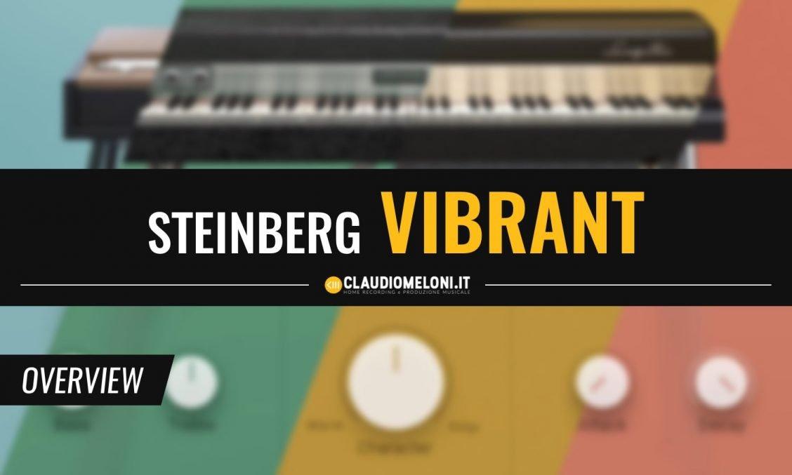 Vibrant - i Pianoforti Elettrici di e-instruments per Steinberg HALion