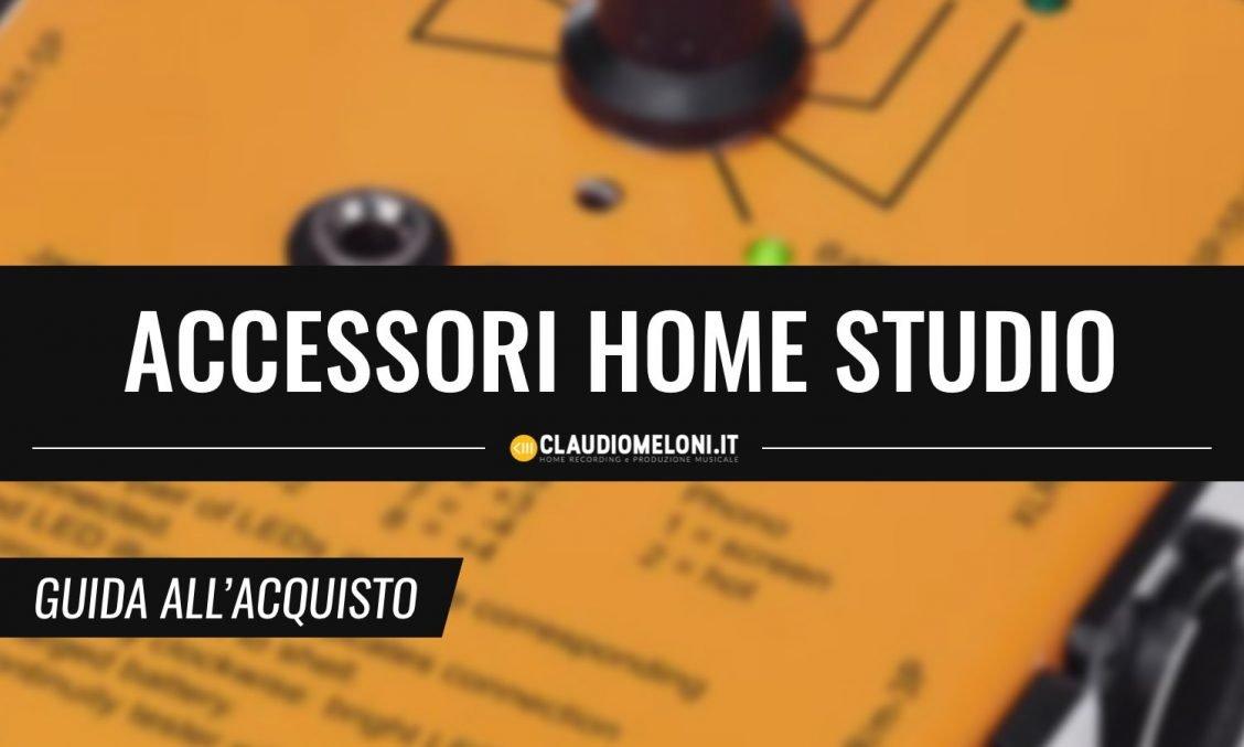 10 Accessori che Non Possono Mancare nel Tuo Home Studio