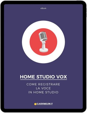 Home Studio Vox - eBook Come Registrare la Voce