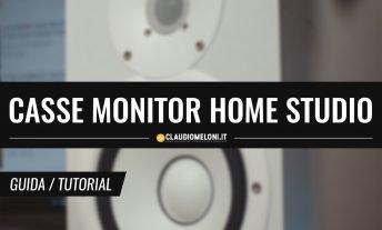Come Scegliere le Casse Monitor per Home Studio - Guida