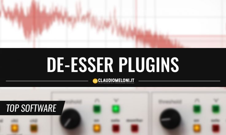 4 Ottimi De-Esser Plugin per Windows e Mac - VST AAX AU