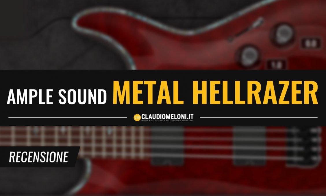 Ample Metal Hellrazer - Chitarra a 9 Corde Plugin - Recensione