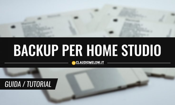 Le Strategie di Backup per l'Home Studio