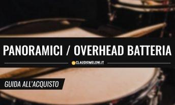 Microfoni Panoramici - Overhead per Batteria - Guida Acquisto