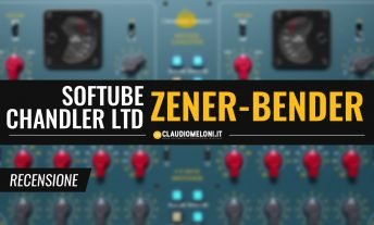 Chandler Limited Zener-Bender - Eq e Compressore da Mastering di Softube - Recensione