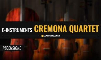 Cremona Quartet - la Storia della Liuteria Italiana in 4 Strumenti per Kontakt - Recensione